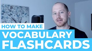 How to Make Great Vocab Flashcards (Mandarin Chinese)