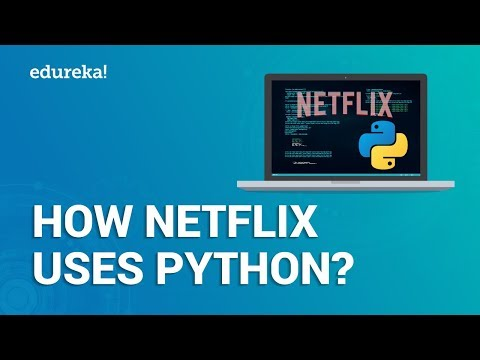 How Netflix uses Python | Netflix and Python | Python Applications | Edureka thumbnail