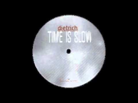 Dietrich Schoenemann – Time Is Slow ( a1)
