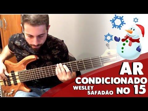 FORRÓ NO BAIXO - AR CONDICIONADO NO 15 - Wesley Safadão