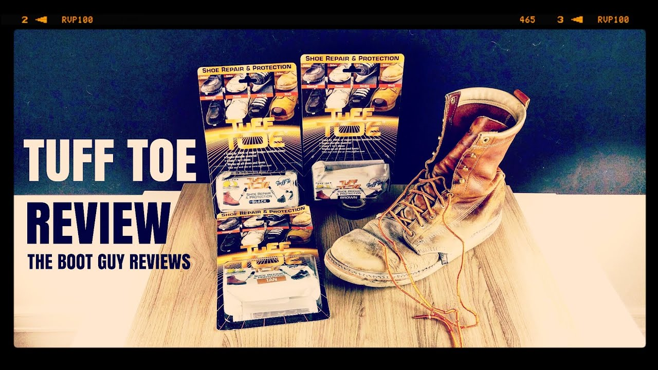 790234b6caf TUFF TOE boot repair and protection [ THE BOOT GUY REVIEWS ]