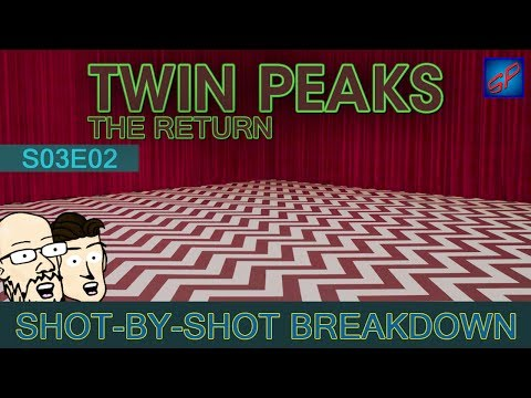 Twin Peaks: The Return Part 2 - s03e02 - Shot-by-Shot Breakdown/Analysis