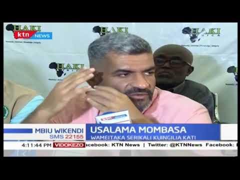 Mbunge wa Mvita Shariff Nassir pamoja na viongozi wengine wa Mombasa walaani mauaji ya kiholela