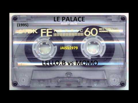 LE PALACE (23 -12 -1995) LELLO. B vs MOMO