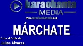 Karaokanta - Julión Álvarez - Márchate