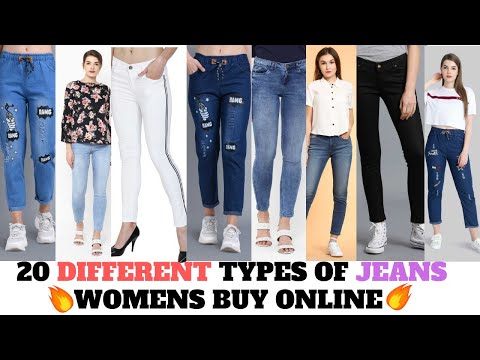 20 DIFFERENT TYPES OF JEANS WOMEN'S JEANS Style For Women Online Shopping Jeans Pant Haul