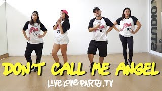 Don't Call Me Angel by Ariana, Miley and Lana | Live Love Party™ | Zumba® | Dance Fitness