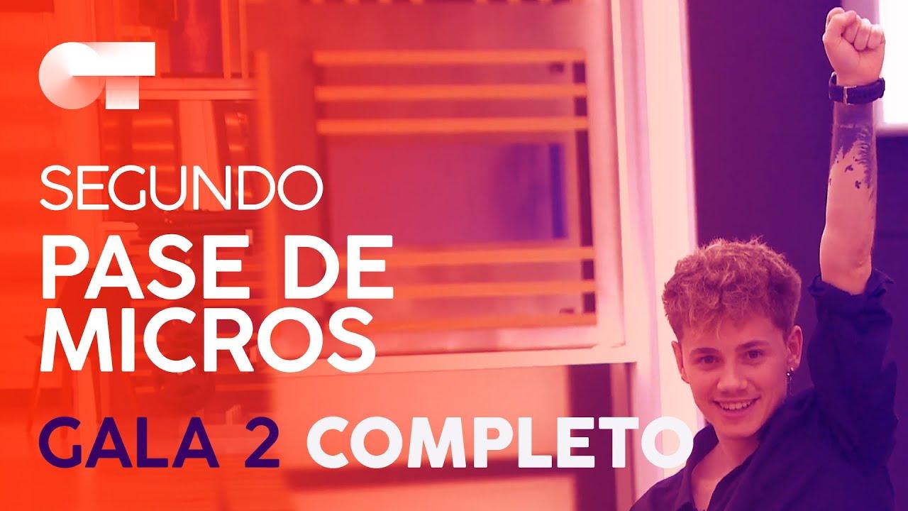 Segundo Pase De Micros Gala 2 Ot 2020 Youtube