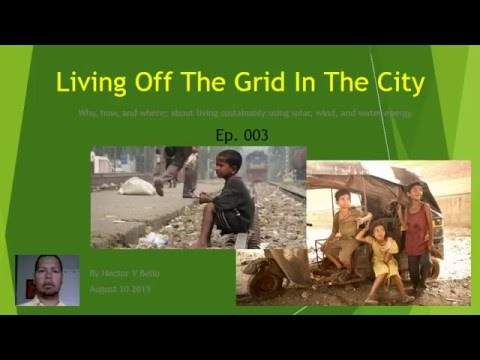 Living Off The Grid In The City Ep003