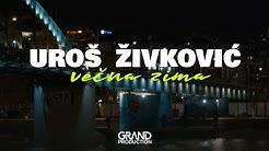 Uroš Živković - Večna zima - (Official video 2020)
