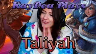 KayPea Plays - Taliyah - League of Legends (LOL)