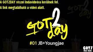 GOT2DAY #1 JB & Youngjae (Hun Sub)