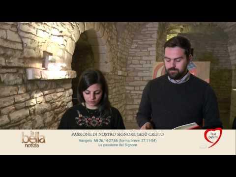 LA BELLA NOTIZIA - DOMENICA DELLE PALME - ANNO A