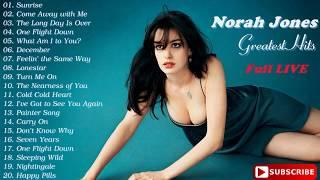 Norah Jones Greatest Hits Norah Jones Full Live 2017