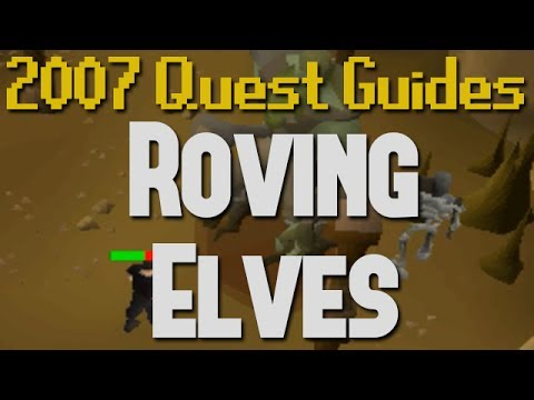Runescape 2007 quest guides roving elves youtube