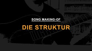 Mindstates: Song Making-Of // Die Struktur