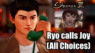 SHENMUE 3 - Ryo calls Joy (All Conversation Choices)
