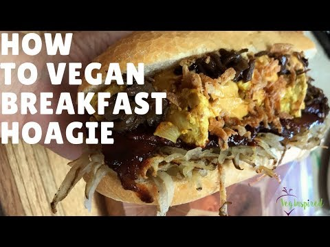 How to Make an EPIC Vegan Breakfast Hoagie