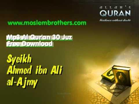 Mp3 Quran 30 juz Syeikh Ahmed ibn Ali al-Ajmy