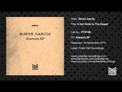 Simon Garcia: A Hot Drink In The Desert