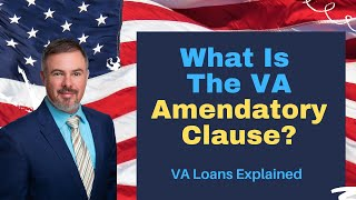🎖️ #valoansexplained 👉what is the va amendatory clause?