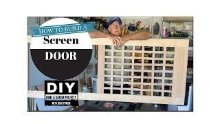 Screen Door Build