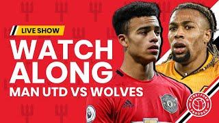 Manchester United v Wolves   LIVE Watchalong   Stretford Paddock