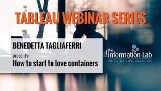 Tableau Webinar Series 19.3 with Benedetta Tagliaferri - How to start to love containers