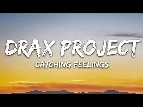 Drax Project - Catching Feelings (Lyrics) feat. Six60