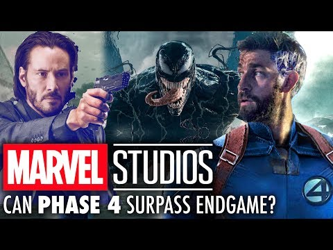 Can The MCU's Phase 4 Surpass Endgame? | Keanu Reeves, Venom, Fantastic Four & More!