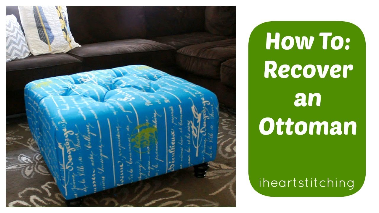 - How To Recover An Ottoman - YouTube