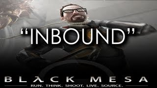 Black Mesa Source - Chapter 01 - Inbound  (Gameplay Walkthrough)