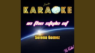 A year without rain (in the style of selena gomez) (karaoke version)