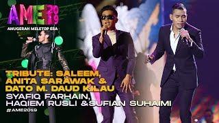 AME2019 | Tribute: Saleem , Dato M. Daud Kilau |Syafiq Farhain, Haqiem Rusli | Anugerah MeleTOP ERA
