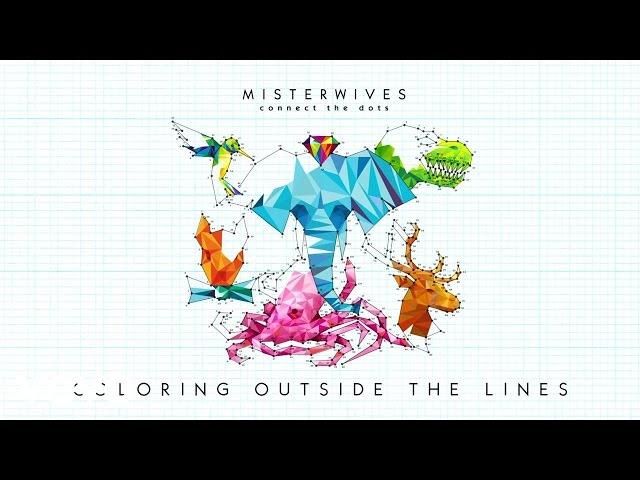 Misterwives Coloring Outside The Lines Lyrics Genius Lyrics