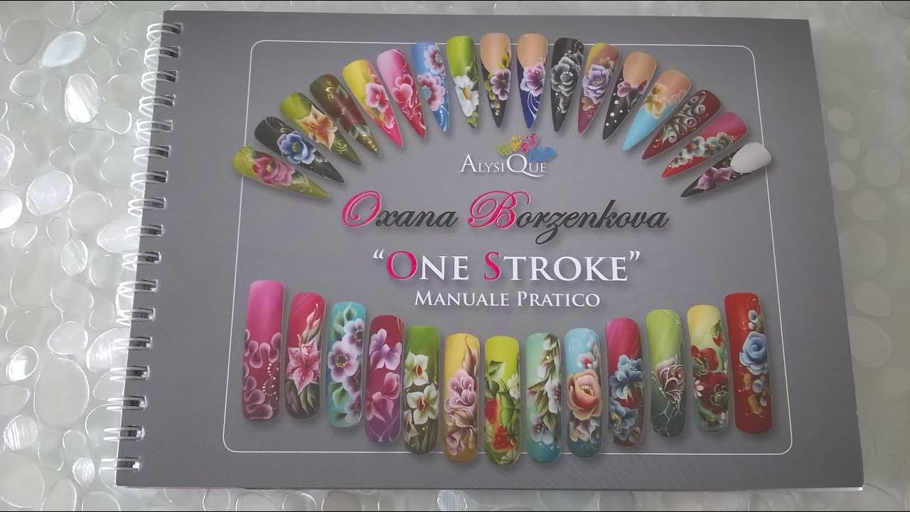 Manuale pratico one stroke di oxana youtube manuale pratico one stroke di oxana nail art francy prinsesfo Choice Image