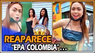 Polémico! Reaparece Epa Colombia en Redes Sociales *Habrá cumplido la c0nden4?*
