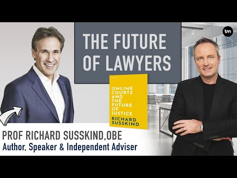 The Future of Lawyers: The Impact of Legal Tech, AI, Big Data and Online Courts