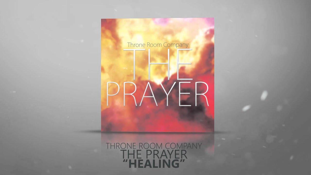 Throne Room Company The Prayer Promo Youtube