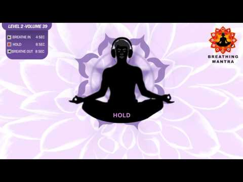 Guided Breathing mantra (4 - 8 - 8) Pranayama Breathing Exercise Level 2 vol 39