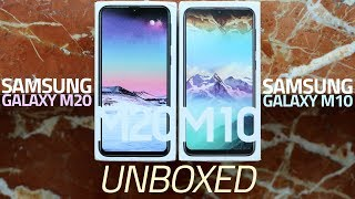Samsung Galaxy M10, Galaxy M20 Unboxing and First Look | Samsung's New Made-for-India Budget Phones