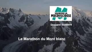 Marathon du Mont Blanc - 26 juin 2016 - Dossard Solidaire Vaincre la Mucoviscidose