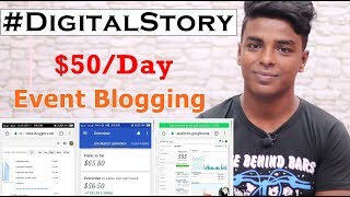 #DigitalStory - How He Earn $50/Day From Blogging