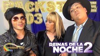 BACKSTAGE 03 REINAS DE LA NOCHE 2 - CANAL FARANDULA GAY