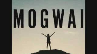 Mogwai - The Sun Smells too Loud