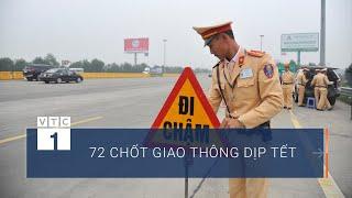 Hà Nội: 72 chốt giao thông được lập trong dịp Tết