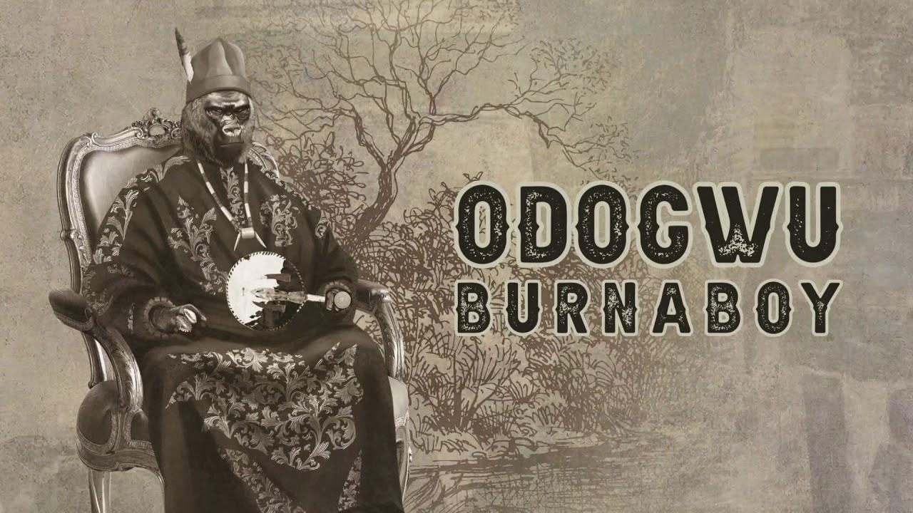 Burna Boy - Odogwu [Official Audio]