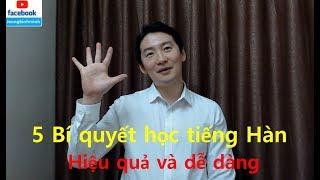 5 bí quyết học tiếng Hàn Quốc một cách hiệu quả và dễ dàng