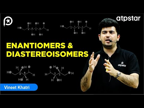 Enantiomers and diastereoisomers - IIT JEE Chemistry