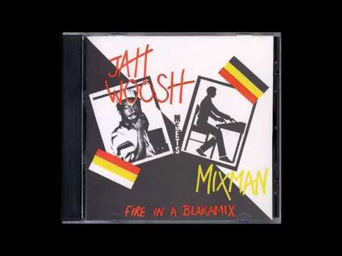 Jah Woosh meets Mixman - Jah Live + Version